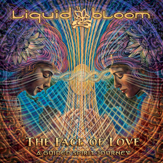 The Face Of Love:A Guided Spirit Journey