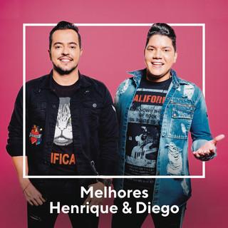 Melhores Henrique & Diego