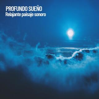Profundo Sueño:Relajante Paisaje Sonoro