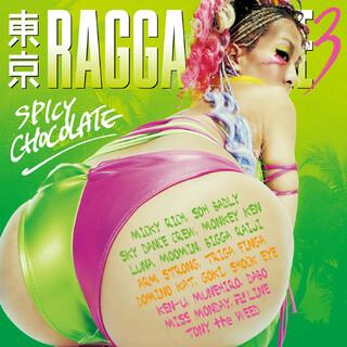 東京 RAGGA BLAZE 3 (Tokyo Ragga Blaze 3)
