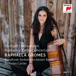 Klengel, Schumann:Romantic Cello Concertos