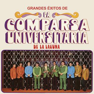 Grandes Éxitos De La Comparsa Universitaria De La Laguna