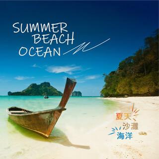 夏天、沙灘、海洋 (Summer、Beach、Ocean)
