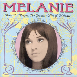 Beautiful People:The Greatest Hits Of Melanie