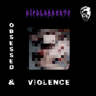 Obsessed And Violence