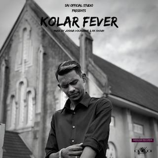 Kolar Fever