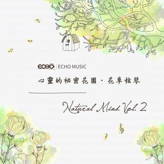 心靈的祕密花園.花草弦琴  Vol.2 Natural Mind Vol.2