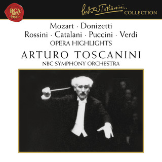 Mozart - Donizetti - Rossini - Catalani - Puccini - Verdi:Opera Highlights