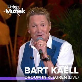 Droom In Kleuren (Live)