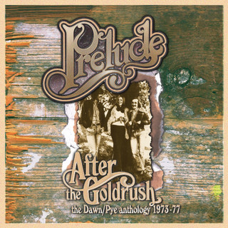 After The Gold Rush:The Dawn / Pye Anthology 1973 - 77