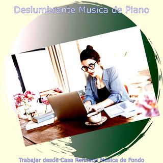 Trabajar Desde Casa Refinada Musica De Fondo