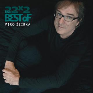 22x2 The Best Of Miro Žbirka