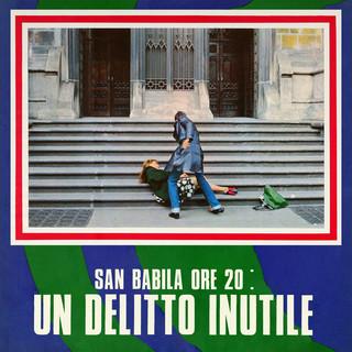 San Babila Ore 20:Un Delitto Inutile (Original Motion Picture Soundtrack)