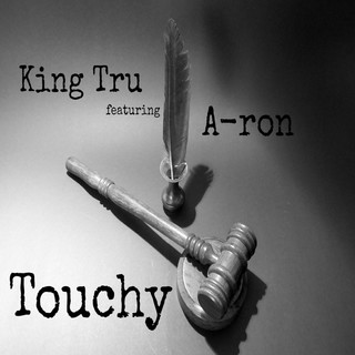 Touchy (Feat. A - Ron)