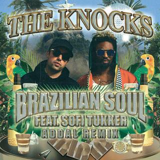 Brazilian Soul (Feat. Sofi Tukker) (Addal Remix)