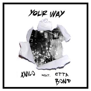 Your Way (Feat. Etta Bond)