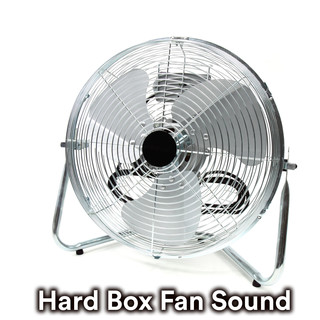 Hard Box Fan Sound