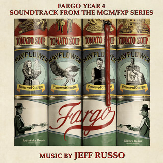 Fargo Year 4 (Soundtrack From The MGM / FXP Series)