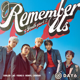Remember Us:Youth Part 2