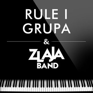 Rule I Grupa & Zlaja Band