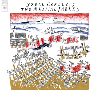 Szell Conducts Two Musical Fables (Remastered)