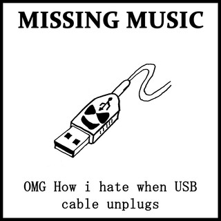 OMG I Hate When USB Cable Unplugs
