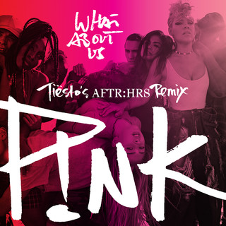 What About Us (Tiësto\'s AFTR:HRS Remix)