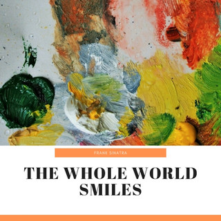 The Whole World Smiles