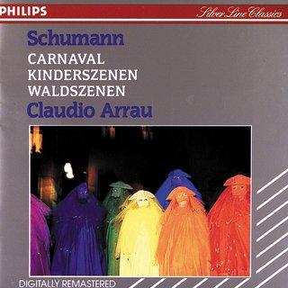 Schumann:Carnaval; Kinderszenen; Waldszenen