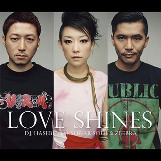 Love Shines feat. SUGAR SOUL & ZEEBRA