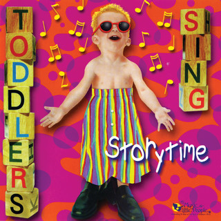 Toddlers Sing: Storytime