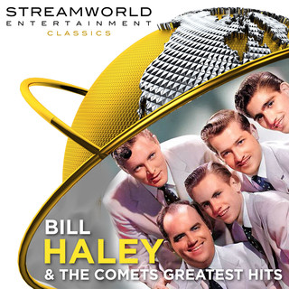 Bill Haley & The Comets Greatest Hits