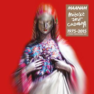 Milosc Jest Cudowna (1975 - 2015)