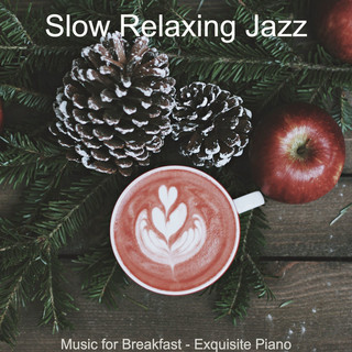 Music For Breakfast - Exquisite Piano