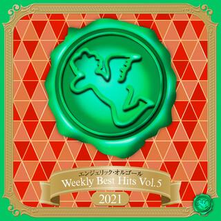 Weekly Best Hits, Vol.5 2021(オルゴールミュージック) (Weekly Best Hits, Vol. 5 2021(Music Box))