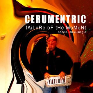 Failure Of The Moment - Maxi Single EP