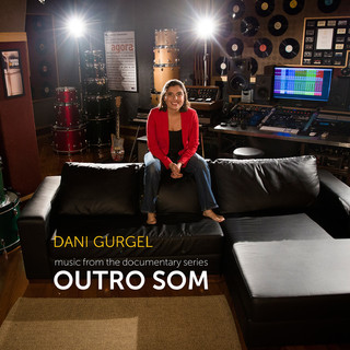 另一種聲音 / 丹妮.古熱爾 (Outro Som / Dani Gurgel)