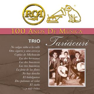 RCA 100 Años De Música - Trío Tariácuri