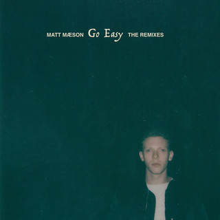 Go Easy (The Remixes)