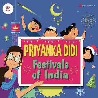 Priyanka Didi:Festivals Of India