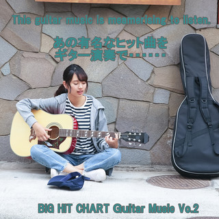 angel guitar BIG HIT CHART  Guitar Music Vol.2 (Angel Guitar Big Hit Chart Guitar Music Vol. 2)