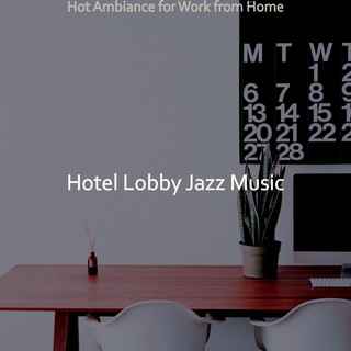 Hot Ambiance For Work From Home