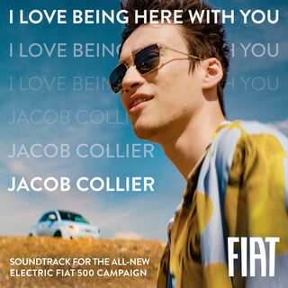 I Love Being Here With You (Soundtrack For The All - New Electric Fiat 500 Campaign)