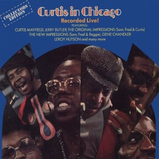 Curtis In Chicago - Recorded Live !