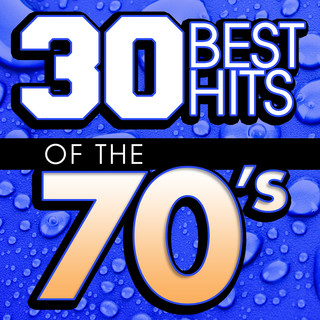 30 Best Hits Of The 70\'s