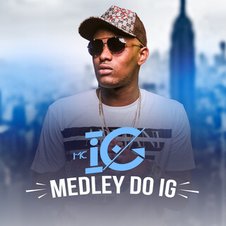 Medley Do Ig