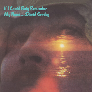 If I Could Only Remember My Name (50th Anniversary Edition) (2021 Remaster)