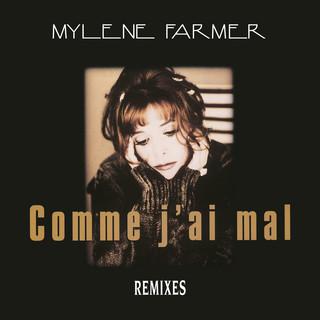 Comme J\'ai Mal (Remixes)