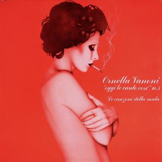 Oggi Le Canto Così Vol. 3:Le Canzoni Della Mala