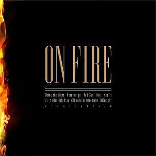 ON FIRE 熾熱燃燒